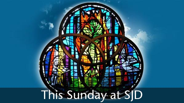 This Sunday - May 26 (Trinity Sunday)